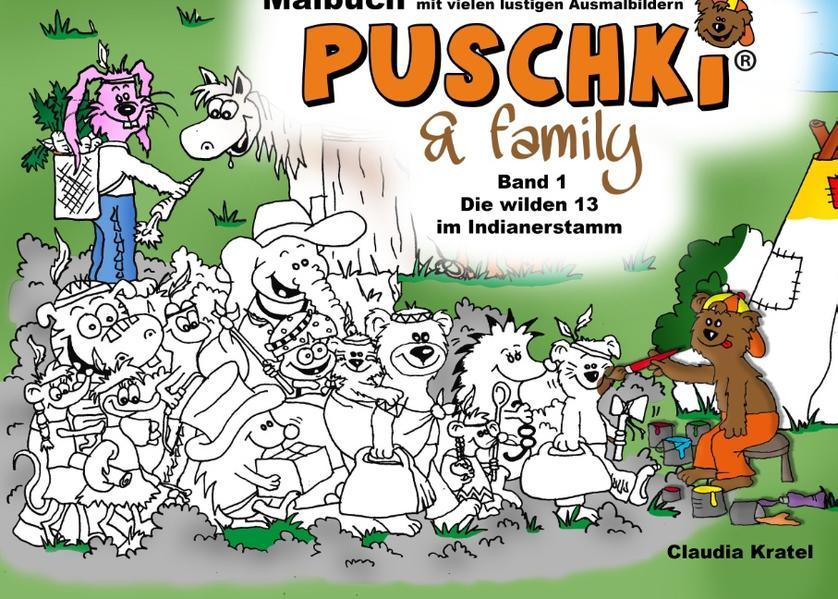 Puschki & Family - Die wilden 13 im Indianerstamm als Buch (gebunden)