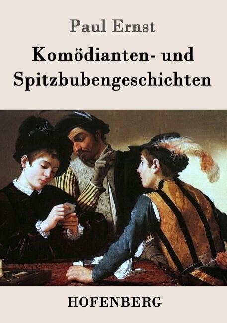 Komödianten- und Spitzbubengeschichten als Buch (gebunden)
