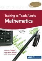 Training to Teach Adults Mathematics als Taschenbuch