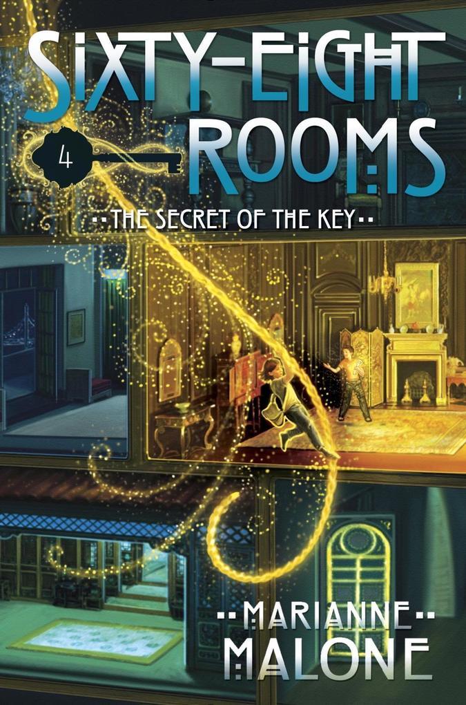 The Secret of the Key: A Sixty-Eight Rooms Adventure als eBook epub