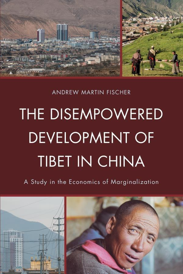 The Disempowered Development of Tibet in China als eBook epub