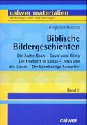 Biblische Bildergeschichten 3