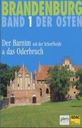 Brandenburg. Der Osten 1