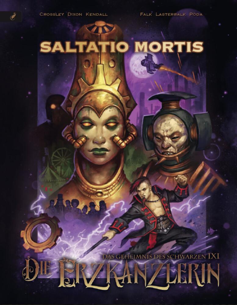 Saltatio Mortis - Das Geheimnis des schwarzen IXI Band 1: Die Erzkanzlerin als Buch (gebunden)