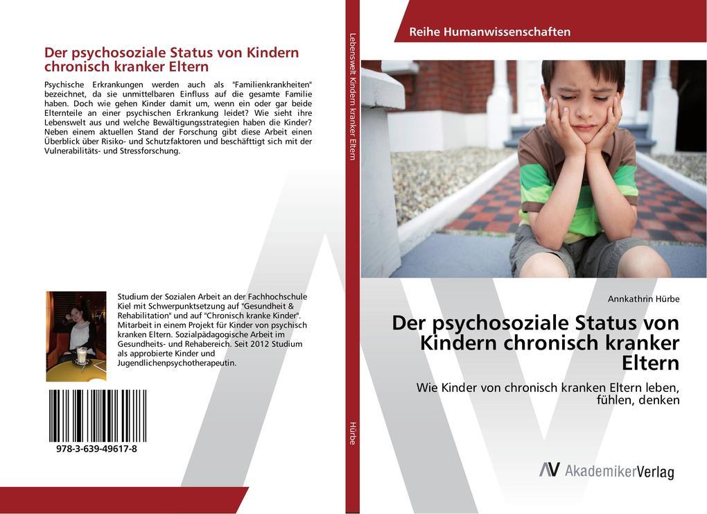 Der psychosoziale Status von Kindern chronisch kranker Eltern als Buch (gebunden)
