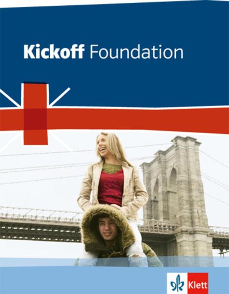 Kickoff Foundation. Englisch zum Hauptschulabschluss. Schülerbuch als Buch (kartoniert)
