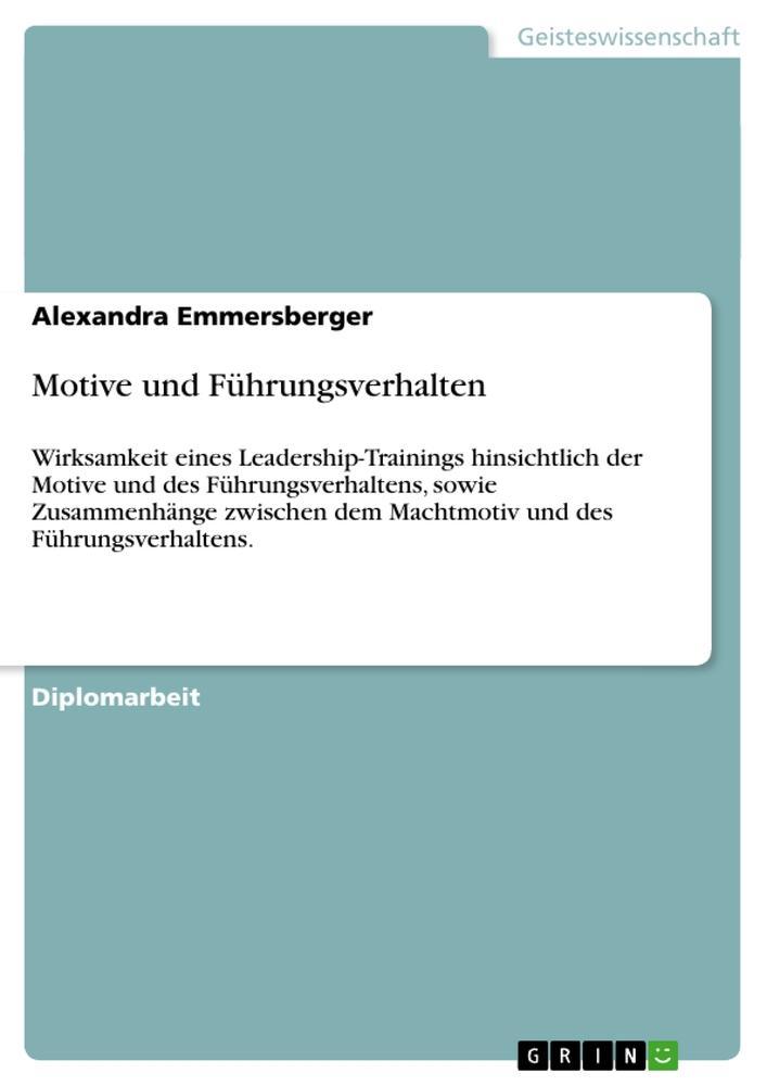 Motive und Führungsverhalten als Buch von Alexa...