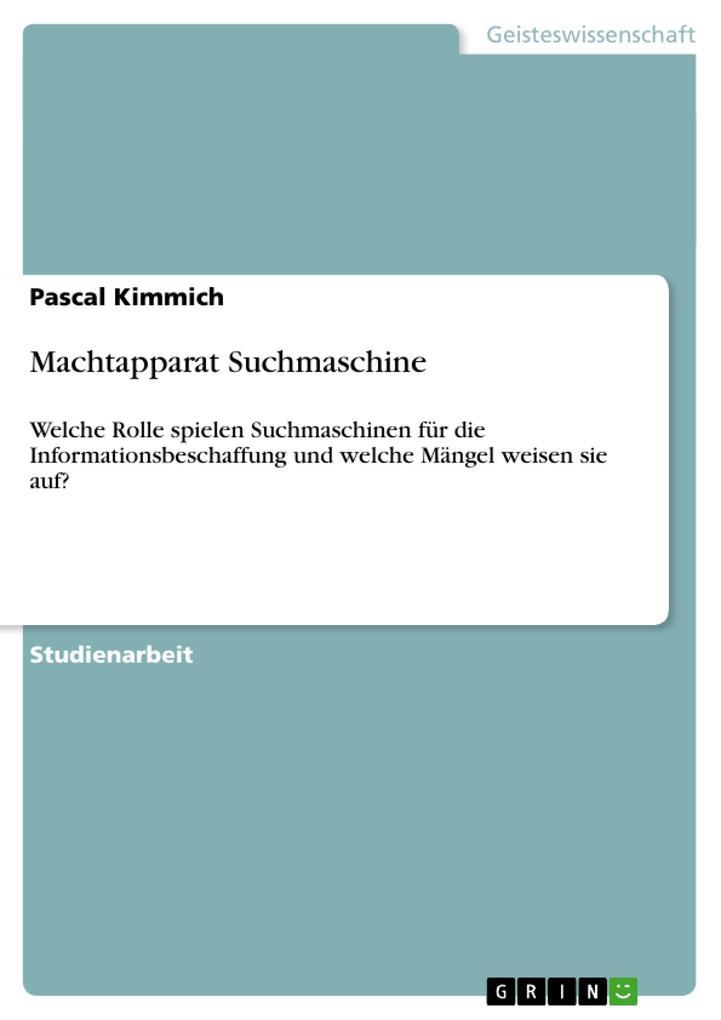 Machtapparat Suchmaschine als Buch von Pascal K...