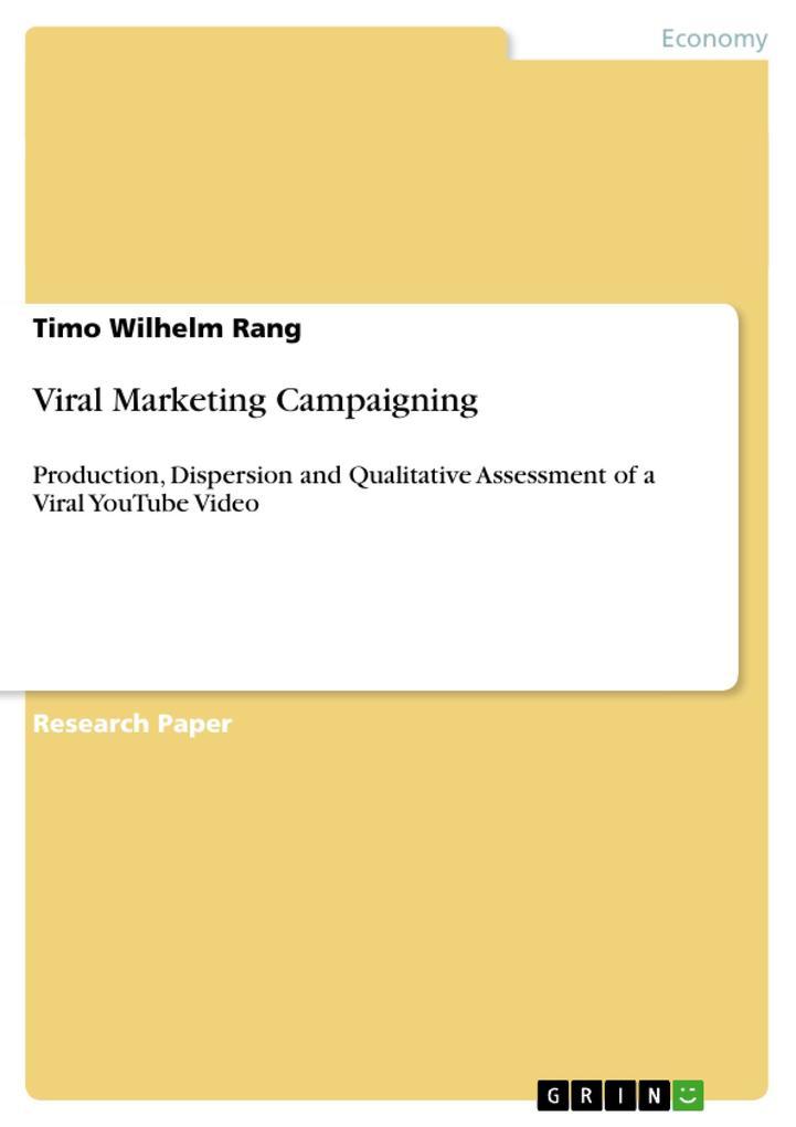 Viral Marketing Campaigning als Buch von Timo W...