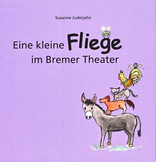 Eine kleine Fliege im Bremer Theater als Buch v...