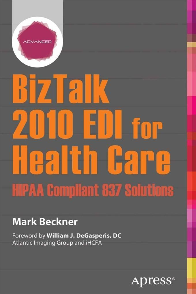 BizTalk 2010 EDI for Health Care als eBook pdf