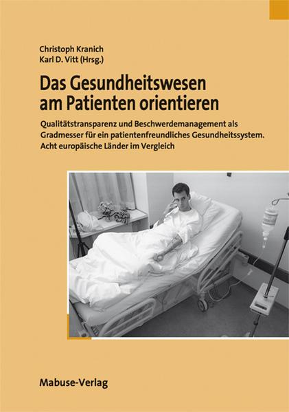 Das Gesundheitswesen am Patienten orientieren als Buch