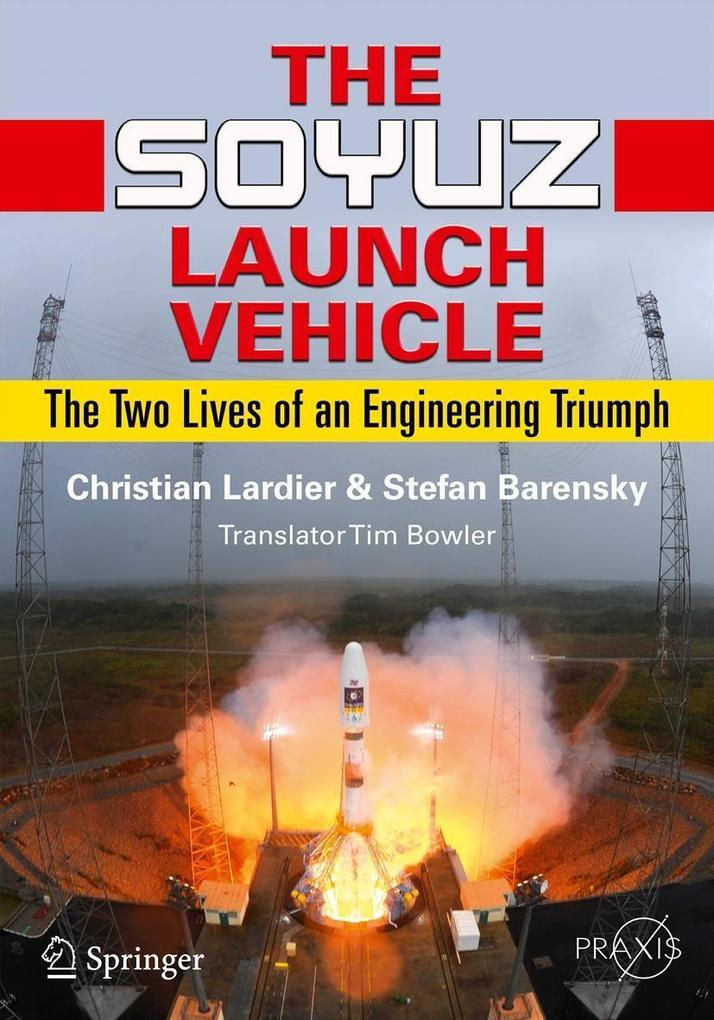 The Soyuz Launch Vehicle als eBook Download von...