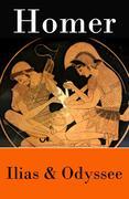 Ilias & Odyssee - Vollständige deutsche Hexameter-Version