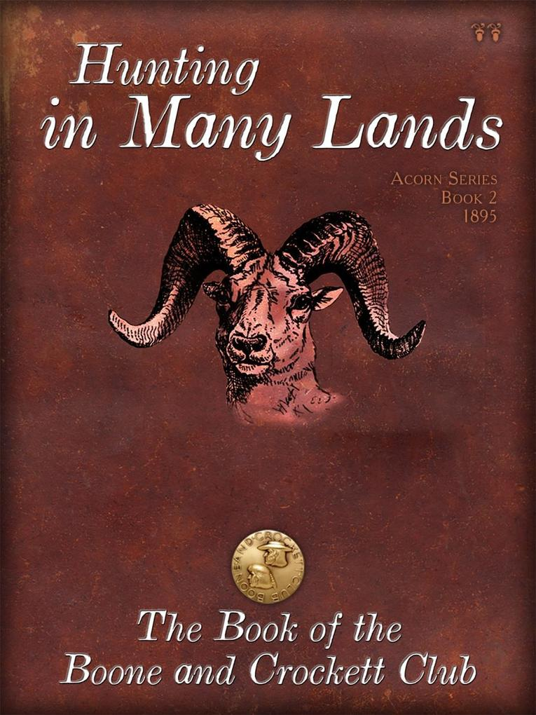 Hunting in Many Lands als eBook epub