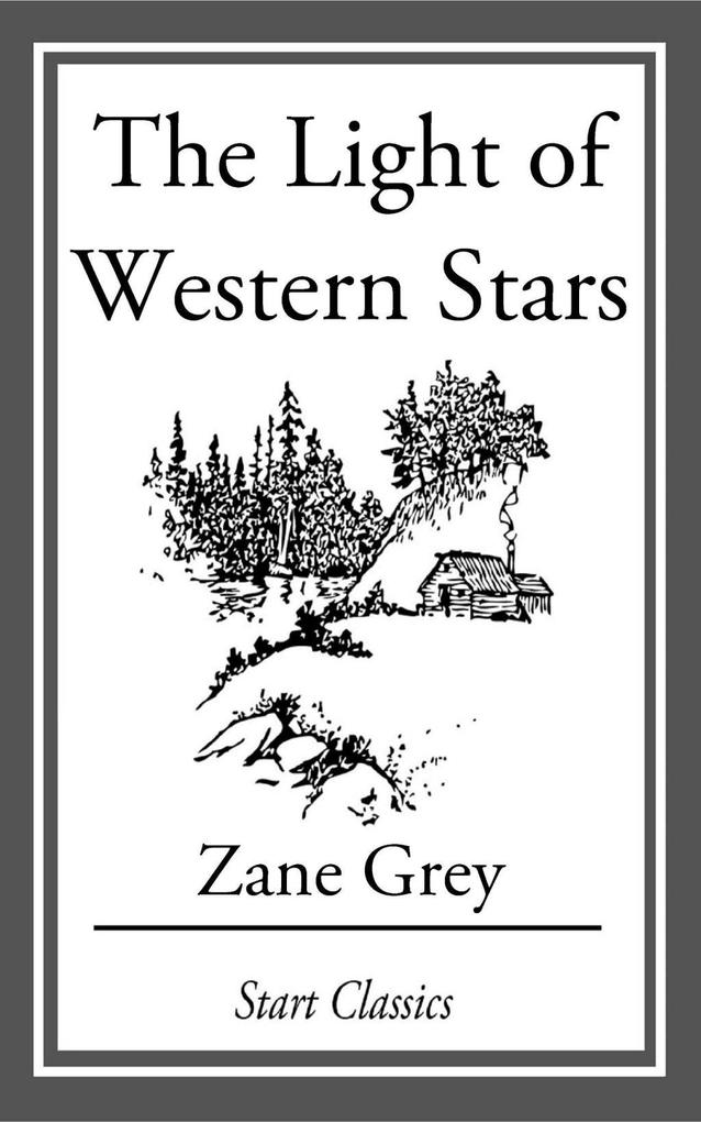 The Light of Western Stars als eBook epub
