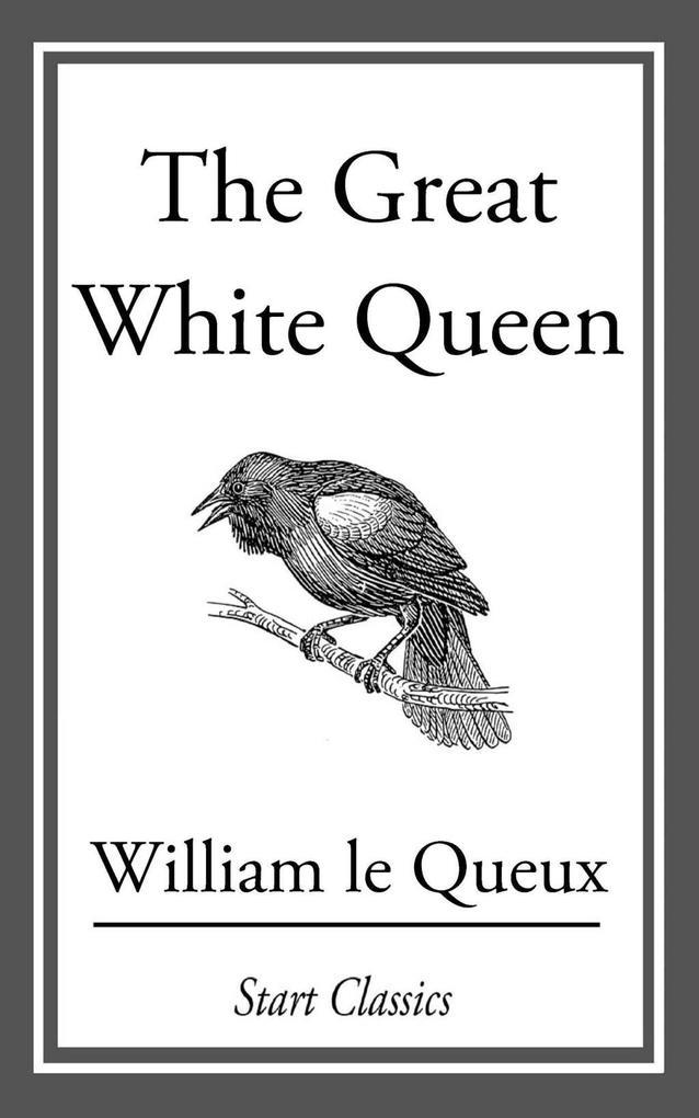The Great White Queen als eBook epub