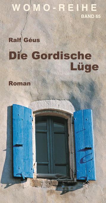 Die Gordische Lüge als eBook Download von Ralf ...