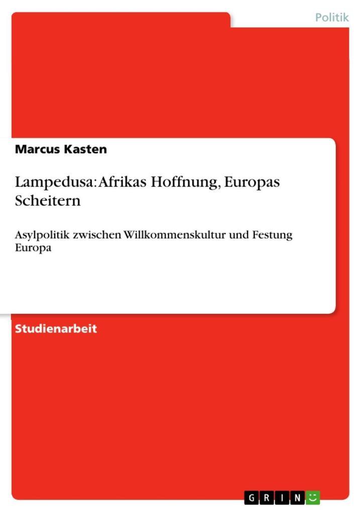 Lampedusa: Afrikas Hoffnung, Europas Scheitern als eBook epub