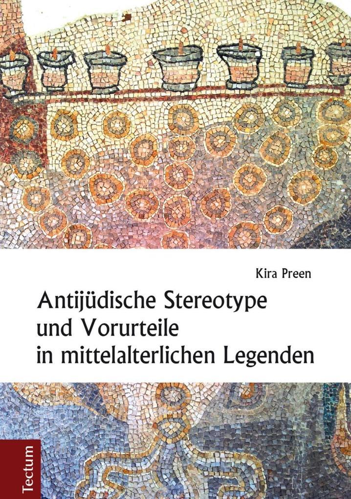 Antijüdische Stereotype und Vorurteile in mittelalterlichen Legenden als eBook pdf