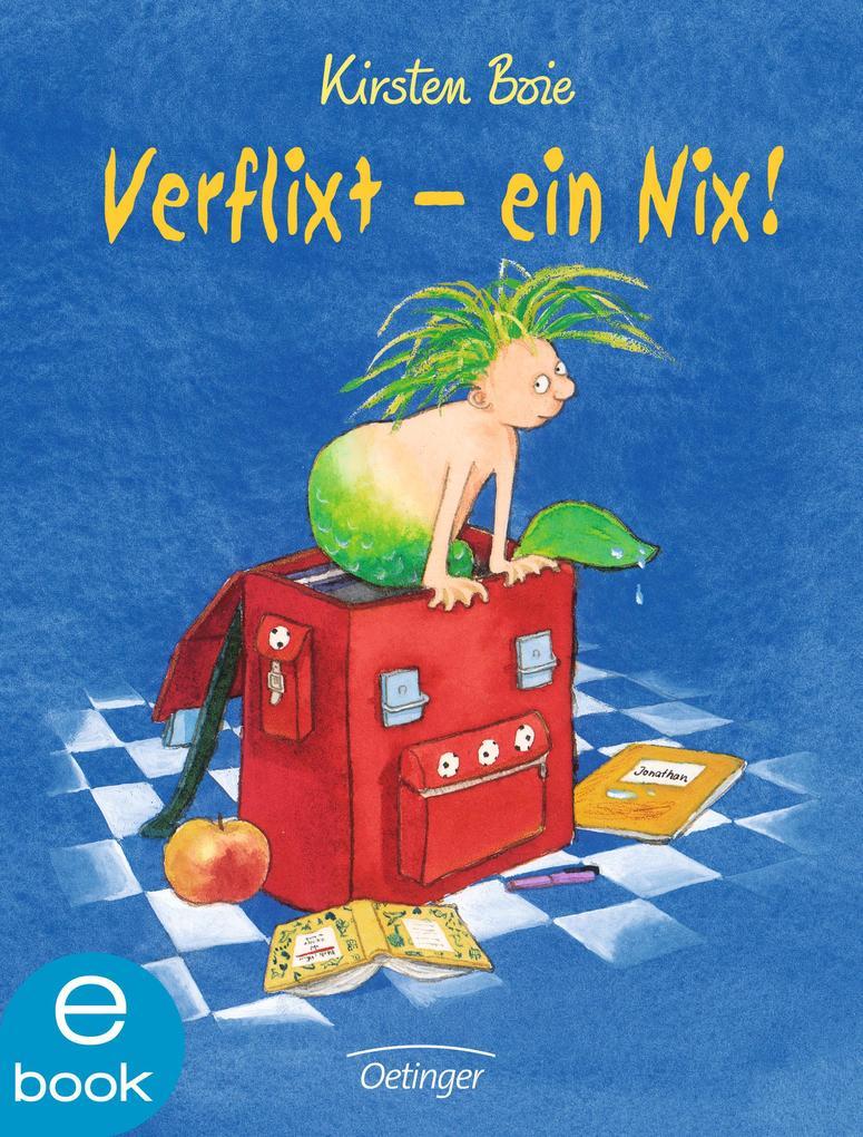 Verflixt - ein Nix! als eBook