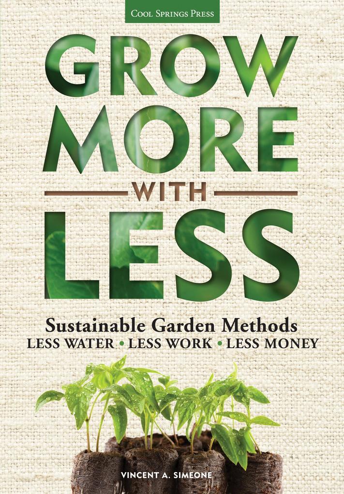 Grow More With Less als eBook Download von Vinc...