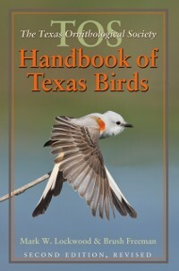 TOS Handbook of Texas Birds, Second Edition als...