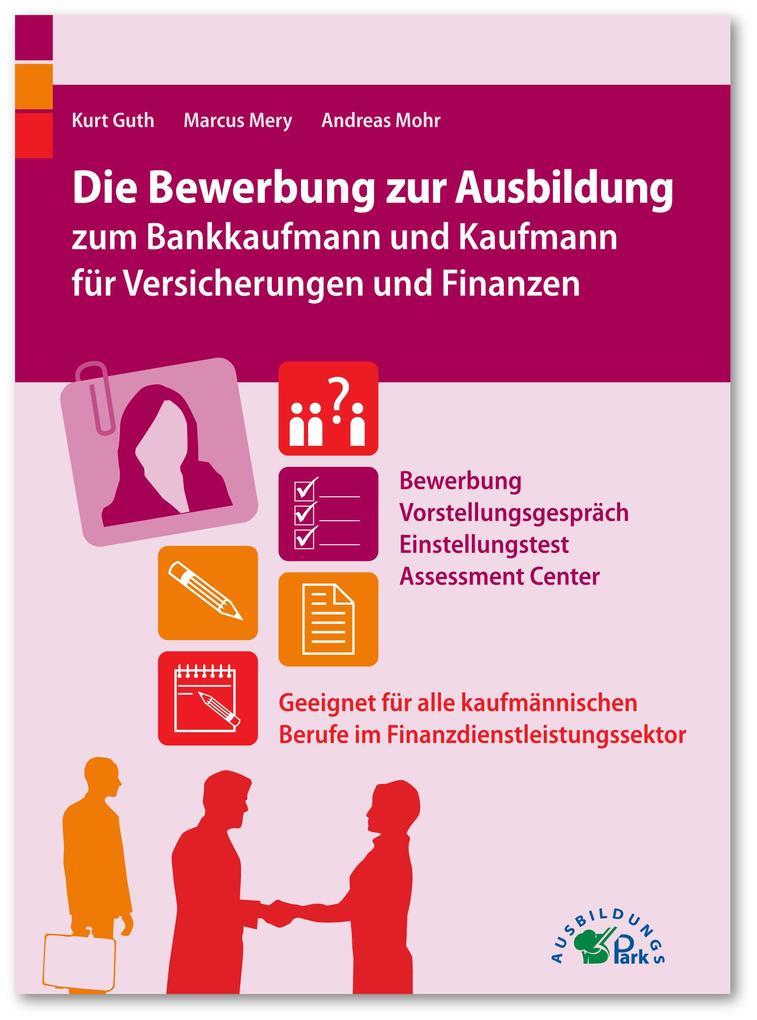 Die Bewerbung zur Ausbildung zum Bankkaufmann u...