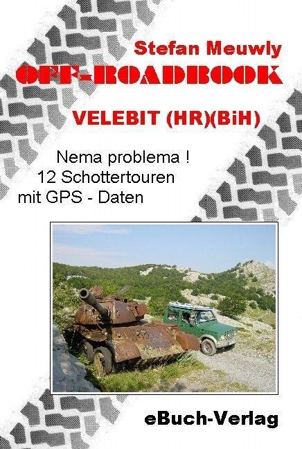 Off_Roadbook-Velebit (HR)(BiH) als Buch (kartoniert)