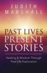 Past Lives, Present Stories als Taschenbuch