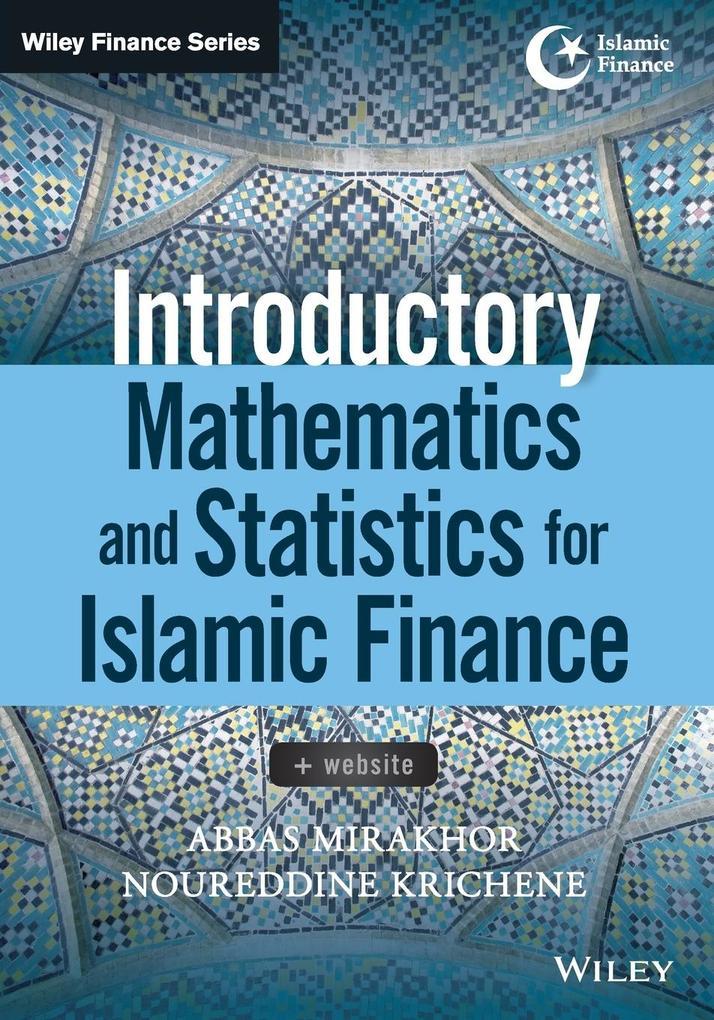 Introductory Mathematics and Statistics for Islamic Finance, + Website als Taschenbuch