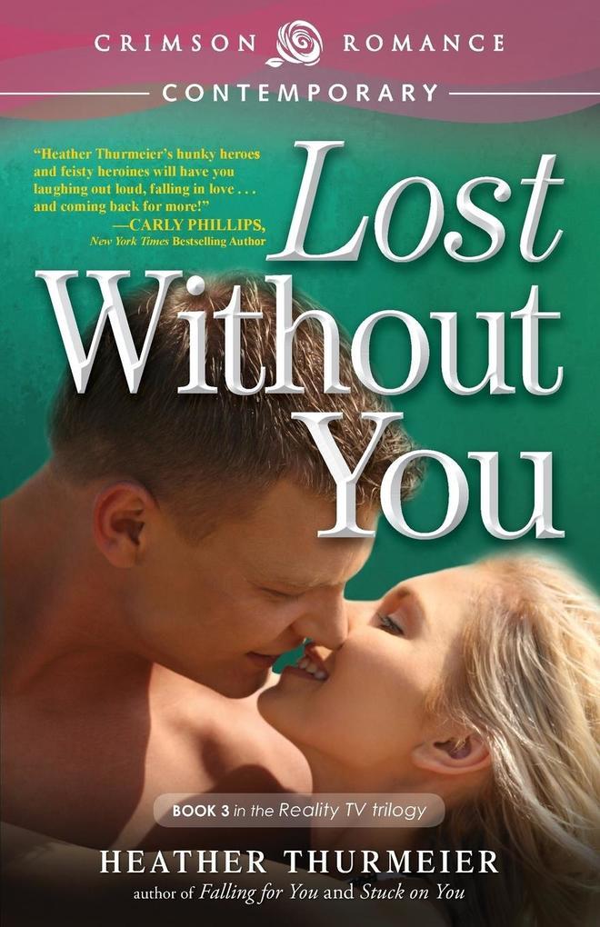Lost Without You als Taschenbuch