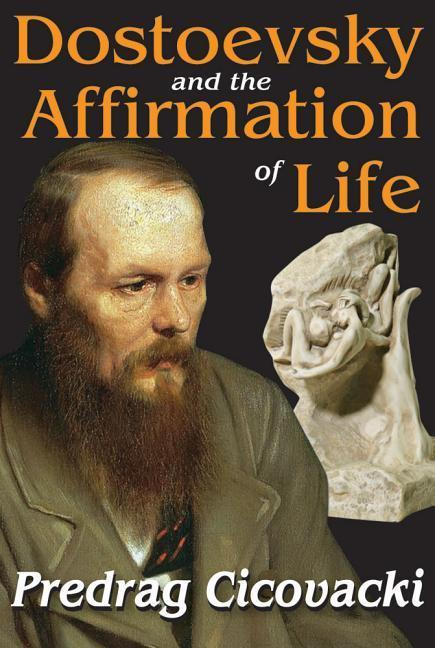 Dostoevsky and the Affirmation of Life als Taschenbuch