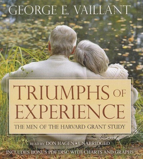 Triumphs of Experience: The Men of the Harvard Grant Study als Hörbuch CD
