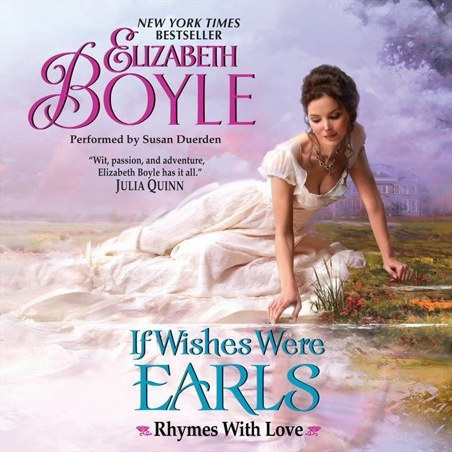 If Wishes Were Earls: Rhymes with Love als Hörbuch CD