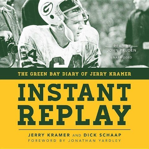 Instant Replay: The Green Bay Diary of Jerry Kramer als Hörbuch CD
