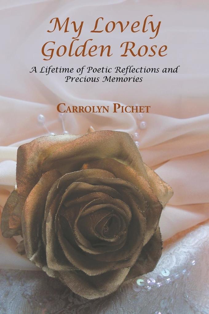 My Lovely Golden Rose als Taschenbuch