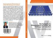 Die Europäische Öffentlichkeit im Lichte des Vertrags von Lissabon