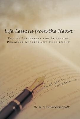 Life Lessons from the Heart als Buch von H. S. ...