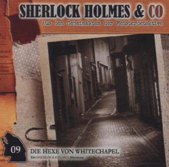 Sherlock Holmes und Co. 09. Die Hexe von Whitchapel als Hörbuch CD