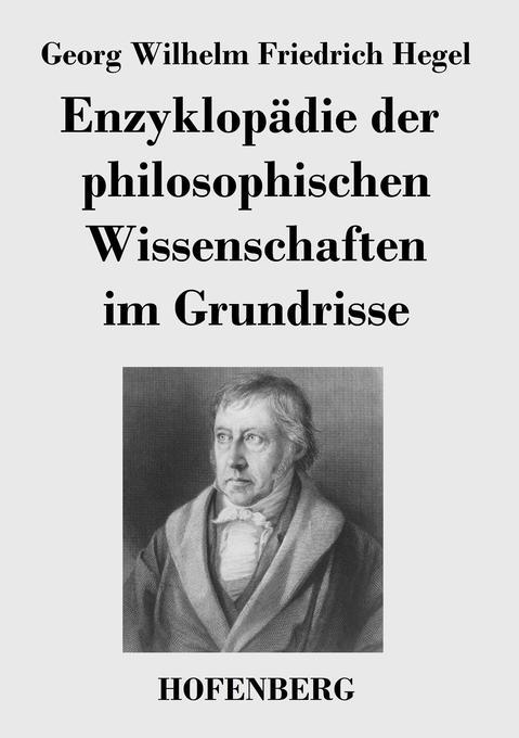 Enzyklopädie der philosophischen Wissenschaften...