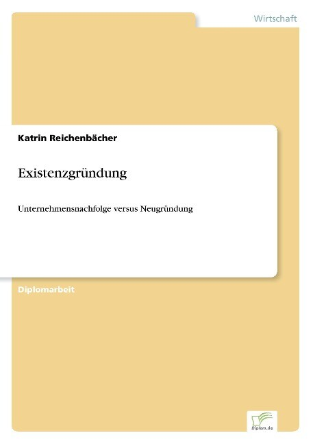 Existenzgründung als Buch von Katrin Reichenbächer