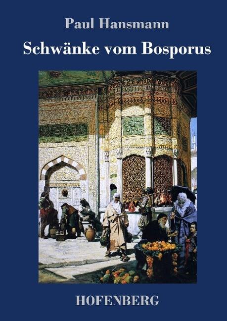 Schwänke vom Bosporus als Buch (gebunden)