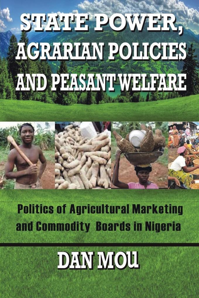 State Power, Agrarian Policies and Peasant Welfare als Taschenbuch