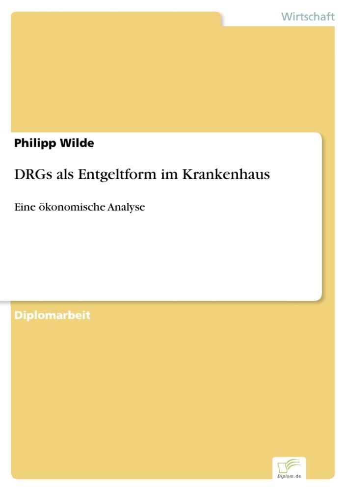 DRGs als Entgeltform im Krankenhaus als Buch (gebunden)