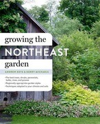 Growing the Northeast Garden: Regional Ornamental Gardening