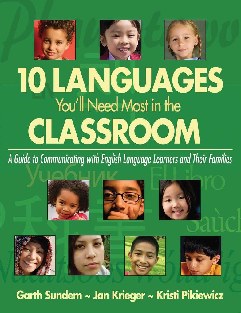 10 Languages You'll Need Most in the Classroom: A Guide to Communicating with English Language Learners and Their Families als Taschenbuch