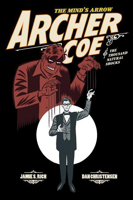 Archer Coe Vol. 1: Archer Coe and the Thousand Natural Shocks als Taschenbuch