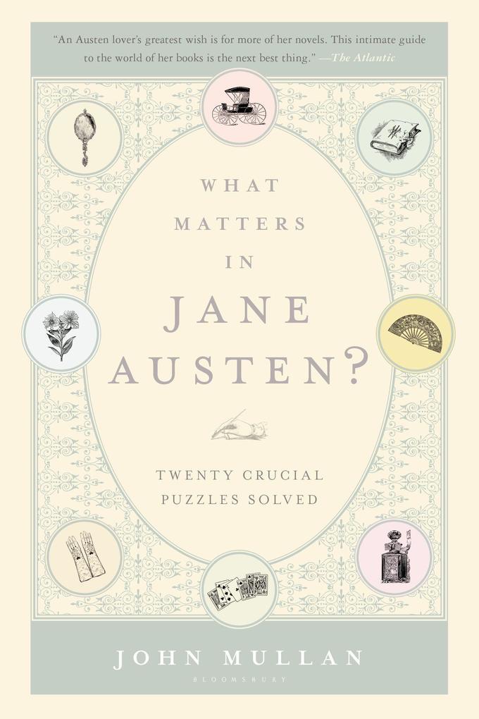 What Matters in Jane Austen?: Twenty Crucial Puzzles Solved als Taschenbuch