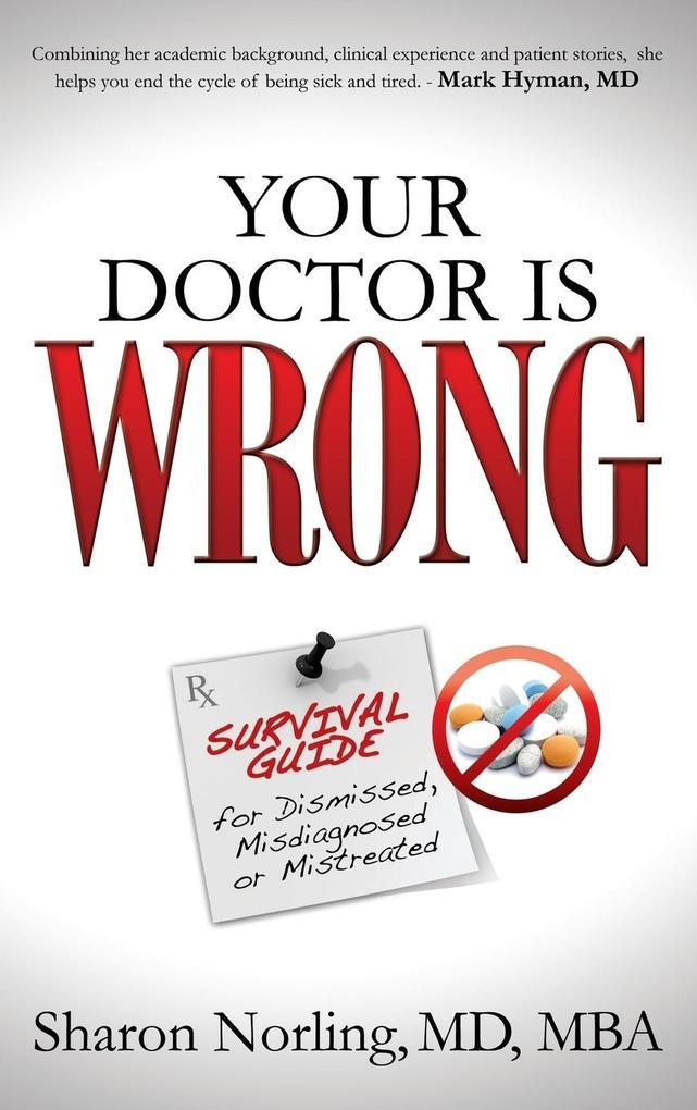 Your Doctor Is Wrong als Buch (gebunden)